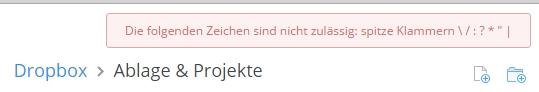 Hinweis zu unerlaubten Zeichen bei Dateien in Dropbox