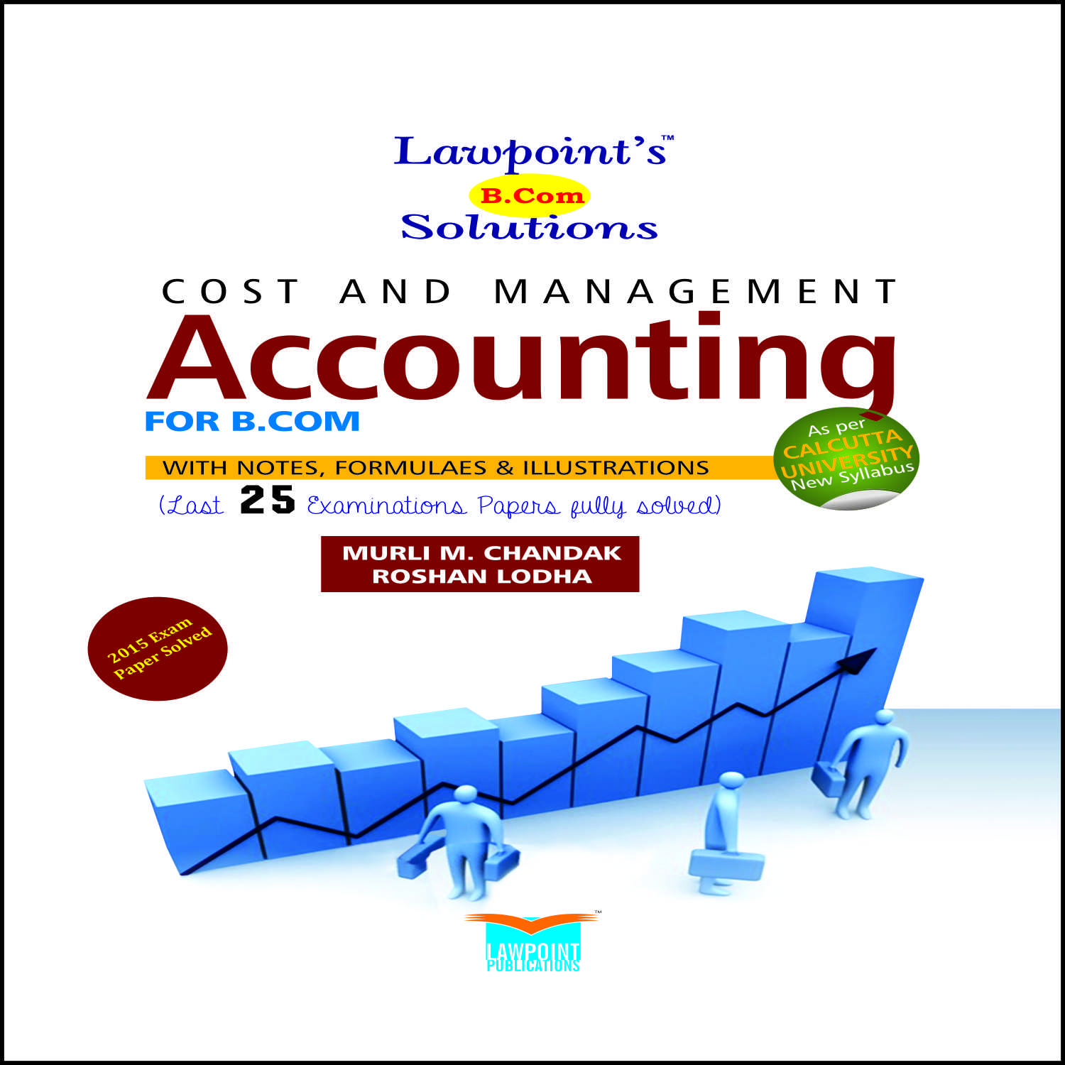 Lawpoint's B.Com Solutions Cost and Management Accounting