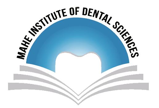 Mahe Institute of Dental Sciences and Hospital, Mahe