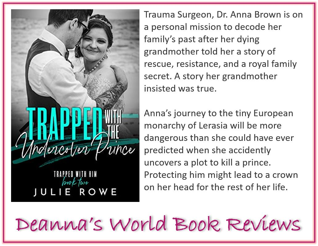 Trapped With The Undercover Prince by Julie Rowe blurb