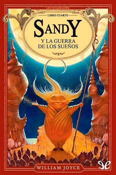 Sandy y la guerra de los sue�os
