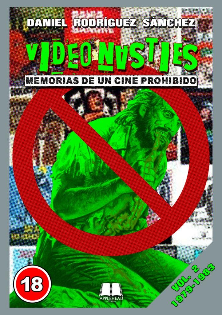Video Nasties. Memorias de un cine prohibido. Vol. 2