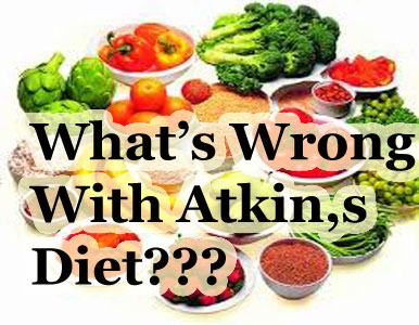 What's Wrong With Atkins Diet?