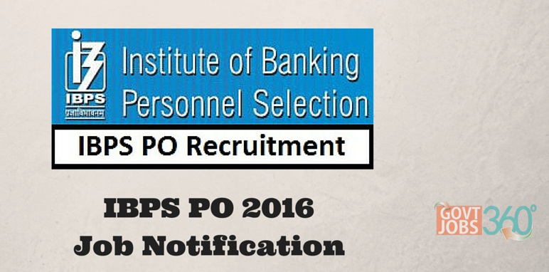 IBPS PO 2016 Notification Exam Schedule for Probationary Officer