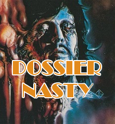 Dossier Nasty
