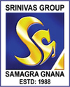 A. SHAMA RAO FOUNDATIONS' GROUP OF INSTITUTIONS, SRINIVAS INTEGRATED CAMPUS