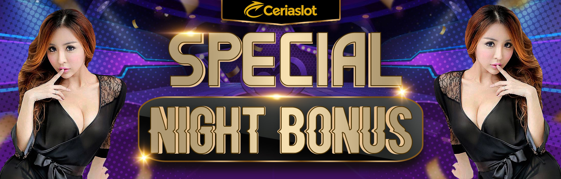 Special Night Bonus - CERIASLOT