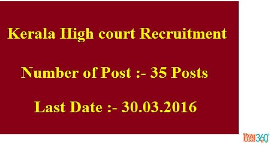 Kerala High court recruitment latest Munshiff Magistrate 35 post
