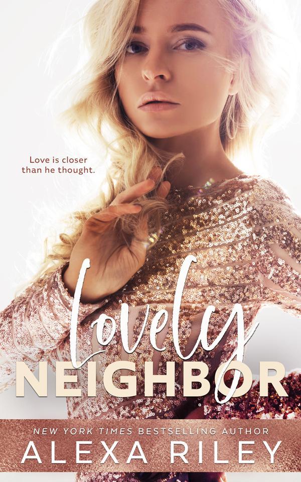 Lovely Neighbor by Alexa Riley