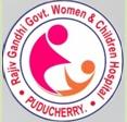 Rajiv Gandhi Government Women And Children Hospital, (Formerly Indira Gandhi General Hospital)