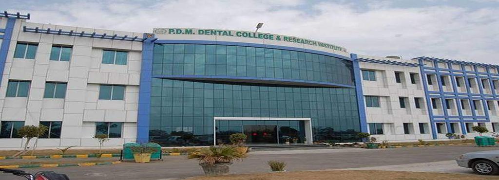 PDM Dental College and Research Institute, Bahadurgarh