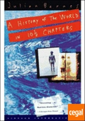 A HISTORY OF THE WORLD IN 10.1/2 CHAPTERS