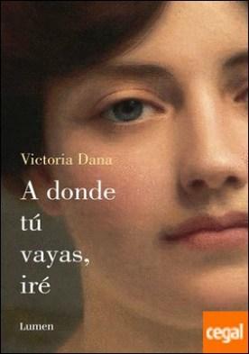 A DONDE TU VAYAS, IRE