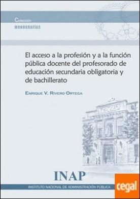 Acceso a la profesión y a la función pública docente del profesorado de educación social obligatoria y de bachillerato