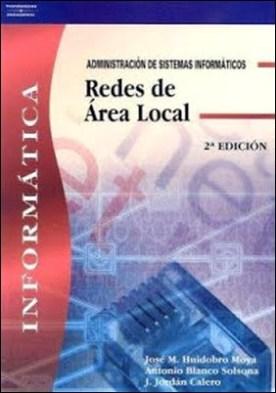 Redes de área local: administración de sistemas informáticos