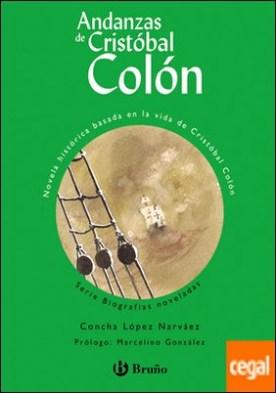 Andanzas de Cristóbal Colón (edición especial)