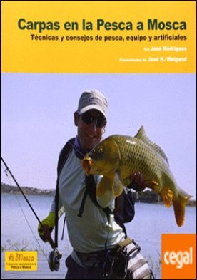 Carpas en la pesca a mosca . Técnicas y consejos de pesca, equipo y artificiales