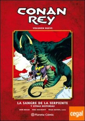 Conan Rey nº 09/11 . La sangre de la serpiente y otras historias