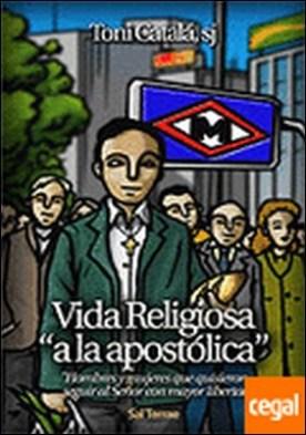 095 - Vida Religiosa «a la apostólica»