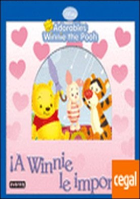 Adorables Winnie the Pooh. ¡A Winnie le importa!