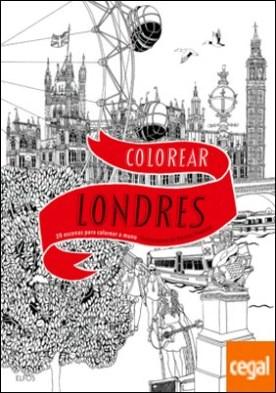 Colorear Londres . 20 escenas para colorear a mano por Haworth, Hennie