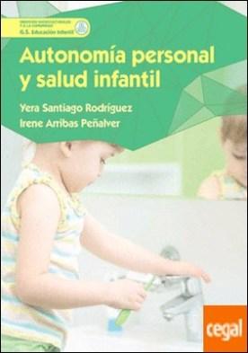 Autonomía personal y salud infantil por Santiago Rodríguez, Yera