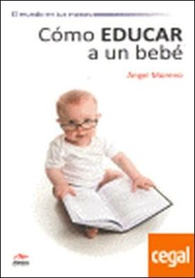 Cómo educar a tu bebé