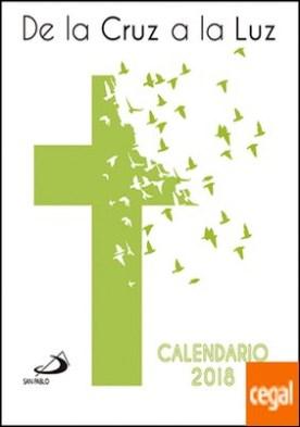 Calendario CD 2018. De la cruz a la luz