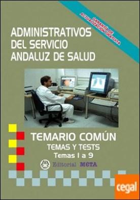 ADMINISTRATIVOS SAS TEMARIO COMUN Y TES TEMAS 1 A 9