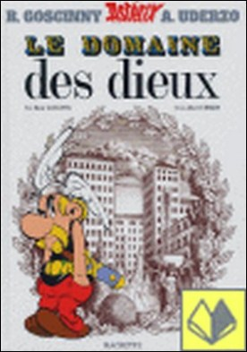 17. ASTERIX . DOMAINE DES DIEUX, LE . Astérix