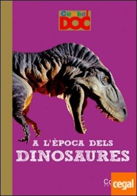 A l'època dels dinosaures por Elie, Mathilde