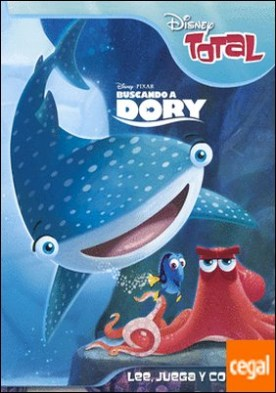 Buscando a Dory. Disney Total . Lee, juega y colorea por Disney