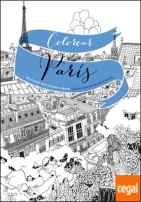 Colorear París . 20 escenas para colorear a mano por Haworth, Hennie