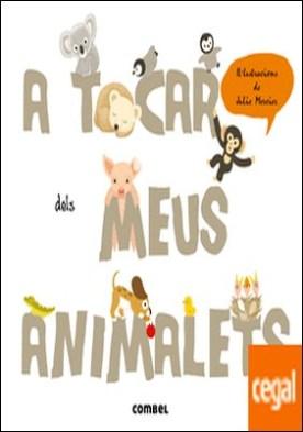 A tocar dels meus animalets por Krasinski, Géraldine PDF