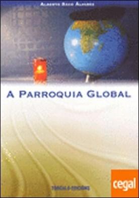 A Parroquia global