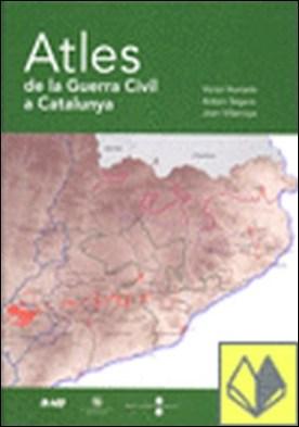 Atles de la Guerra Civil a Catalunya