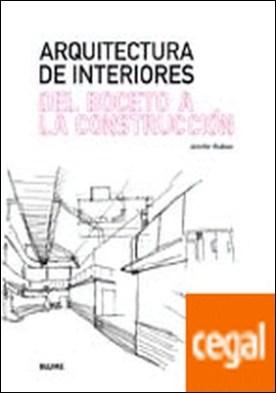 Arquitectura de interiores. Del boceto a la construcci¢n por Hudson, Jennifer PDF