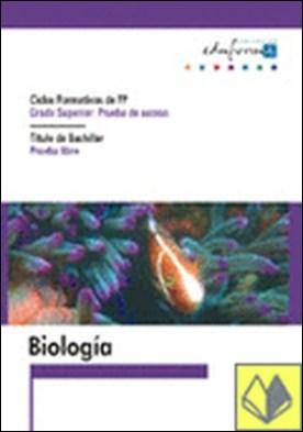 Biologia para el acceso a ciclos formativos de grado superior.Prueba libre para . Ciclos formativos de FP/ Titulo de bachiller