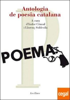 Antologia de poesia catalana . A cura d'Isidor Cònsul i Llorenç Soldevila