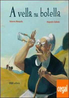 A vella na botella por Mezquita Arnaiz, Roberto PDF