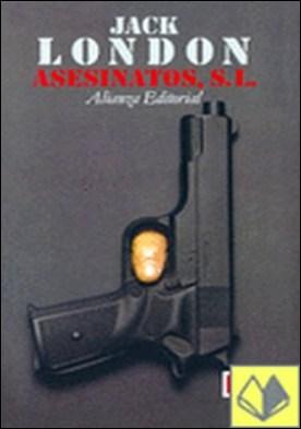 Asesinatos, S.L. . terminado por Robert L. Fish a partir de las notas de Jack London