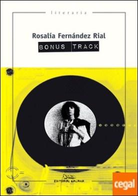 Bonus Track por Fernández Rial, Rosalía