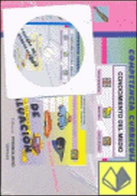 COMPETENCIA CURRICULAR CON. MEDIO 3º PRIMARIA + SOLUCIONARIO . PRUEBAS DE AUTOEVALUACION