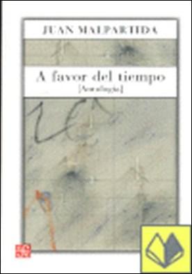 A favor del tiempo : (Antología) . Antología