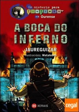 A Boca do Inferno . Un misterio para Tintimán en Ourense por Jaureguizar