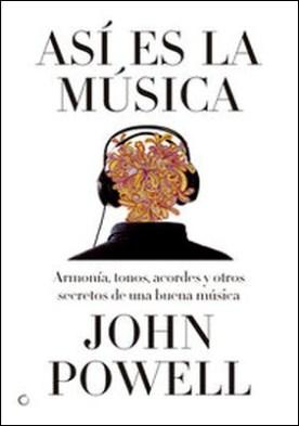 Así es la música por John Powell PDF