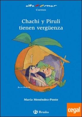 Chachi y Piruli tienen vergüenza