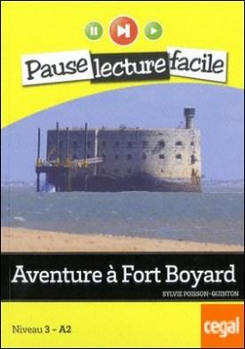 Aventure à Fort Boyard. Niveau 3-A2+CD