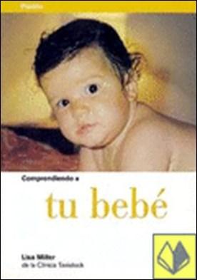 Comprendiendo a tu bebé