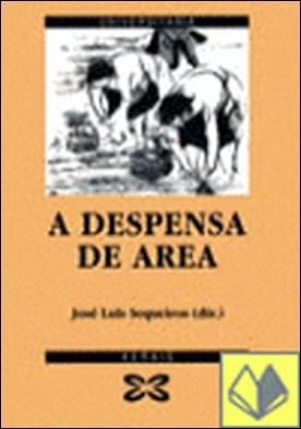 A despensa de area . cambio social e formas productivas no sector marisqueiro das Rías Baixas galegas